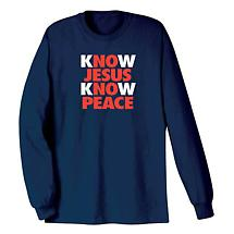 Know Jesus Know Peace Long Sleeve T-Shirt