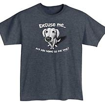 Excuse Me Are You Going to Eat That? Dog T-Shirt