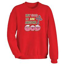 My God Is An Awesome God Sweatshirt
