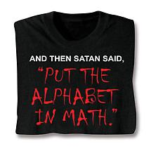 Satan Put The Alphabet In Math Long Sleeve T-Shirt