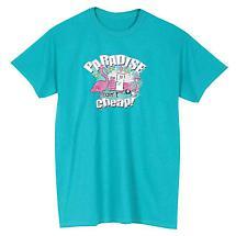 Paradise Ain't Cheap T-Shirt