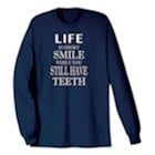 Life Is Short Long Sleeve T-Shirt