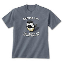 Excuse Me Bird T-Shirt