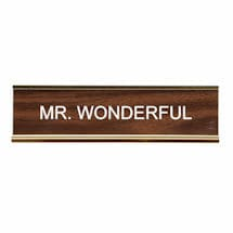Mr. Wonderful Desk Sign