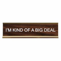 Big Deal Desk Sign