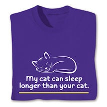 My Cat Can Sleep Shirts