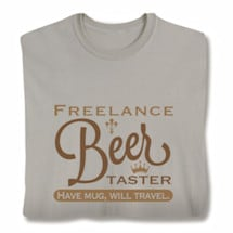 Freelance Beer Taster T-Shirt
