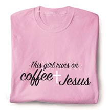 Coffee And Jesus Shirts