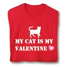 My Cat Is My Valentine Shirts