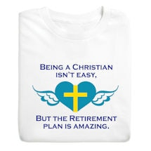 Christan Isn't Easy Shirts