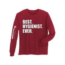 Best Ever Professions Long Sleeve Shirts- Hygienist