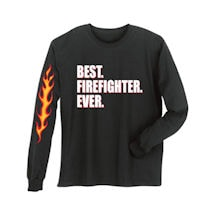 Best Ever Professions Long Sleeve Shirts- Firefighter