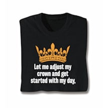 Let Me Adjust My Crown Shirts