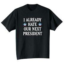 Our Next President Tee