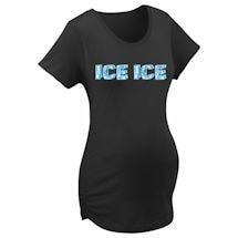 Ice Ice Maternity Tee