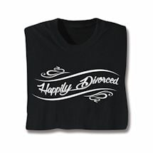 Happily Moving On T-Shirt - Divorced