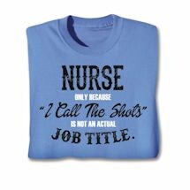 Actual Job Title T-Shirt - Nurse