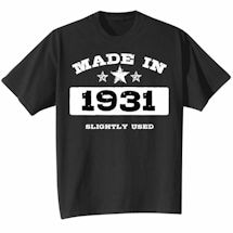 Made In 1931 Shirt