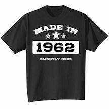 Made In 1962 Shirt