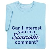 Sarcastic Comment Shirts