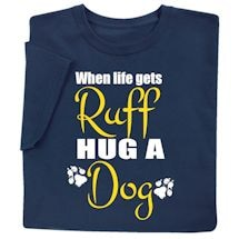 Hug A Dog Shirts