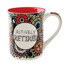 Actively Retired Mug