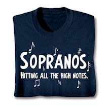 Parts Of A Choir Shirts - Sopranos