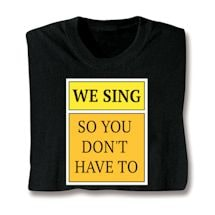 Choir Shirts - We Sing