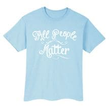 All People Matter Tee