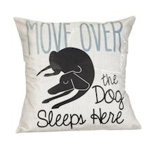 Move Over Dog Pillow