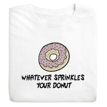 Whatever Sprinkles Shirts