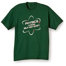 Physics Is Simple Shirts