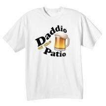Daddio Of The Patio Shirts