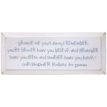 "Christopher Robin Plaque - Promise Me You'll Always Remember Quote in Wood - 7"" x 18"""
