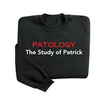 (Your Choice Of Name Goes Here)Ology - The Study Of (Your Choice Of Name Goes Here) Shirt