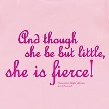 Little But Fierce Shirt