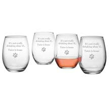 "Personalized ""It's Not Really Drinking Alone If {Pet's Name} Is Home"" Set of 4 Stemless Wine Glasses"