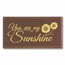 """""""You Are My Sunshine"""" Wood Plaque"""