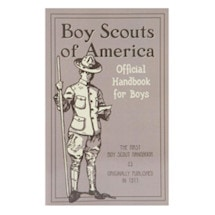Boy Scouts Of America: Official Handbook 1911 For Boys
