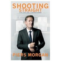 Piers Morgan: Shooting Straight - Signed Autographed Book