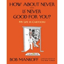 How About Never/Is Never Good For You? Signed Book