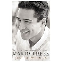 Just Between Us By Mario Lopez - Signed
