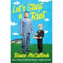 Bruce McCulloch Let's Start A Riot Signed Book with Autographed Bookplates